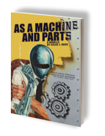 As a Machine and parts