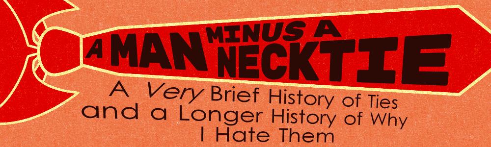 ManMinusANecktie-Banner